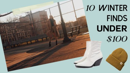 10 Winter Finds Under $100: Dress Warm But with Style