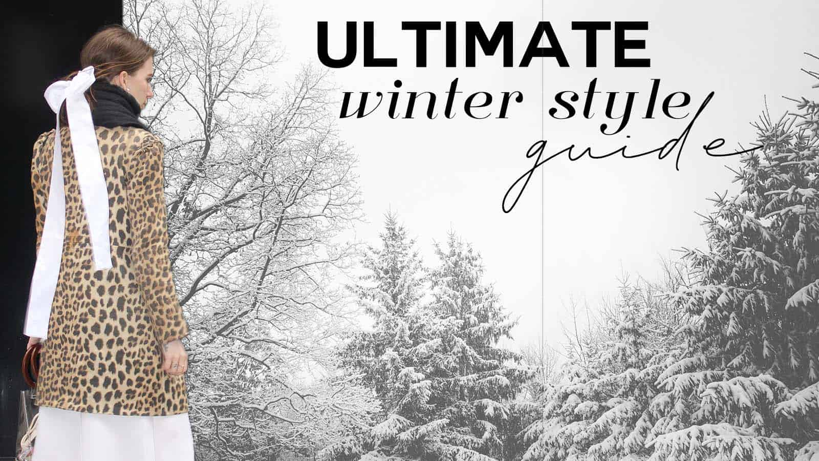 The Ultimate Winter Style Guide