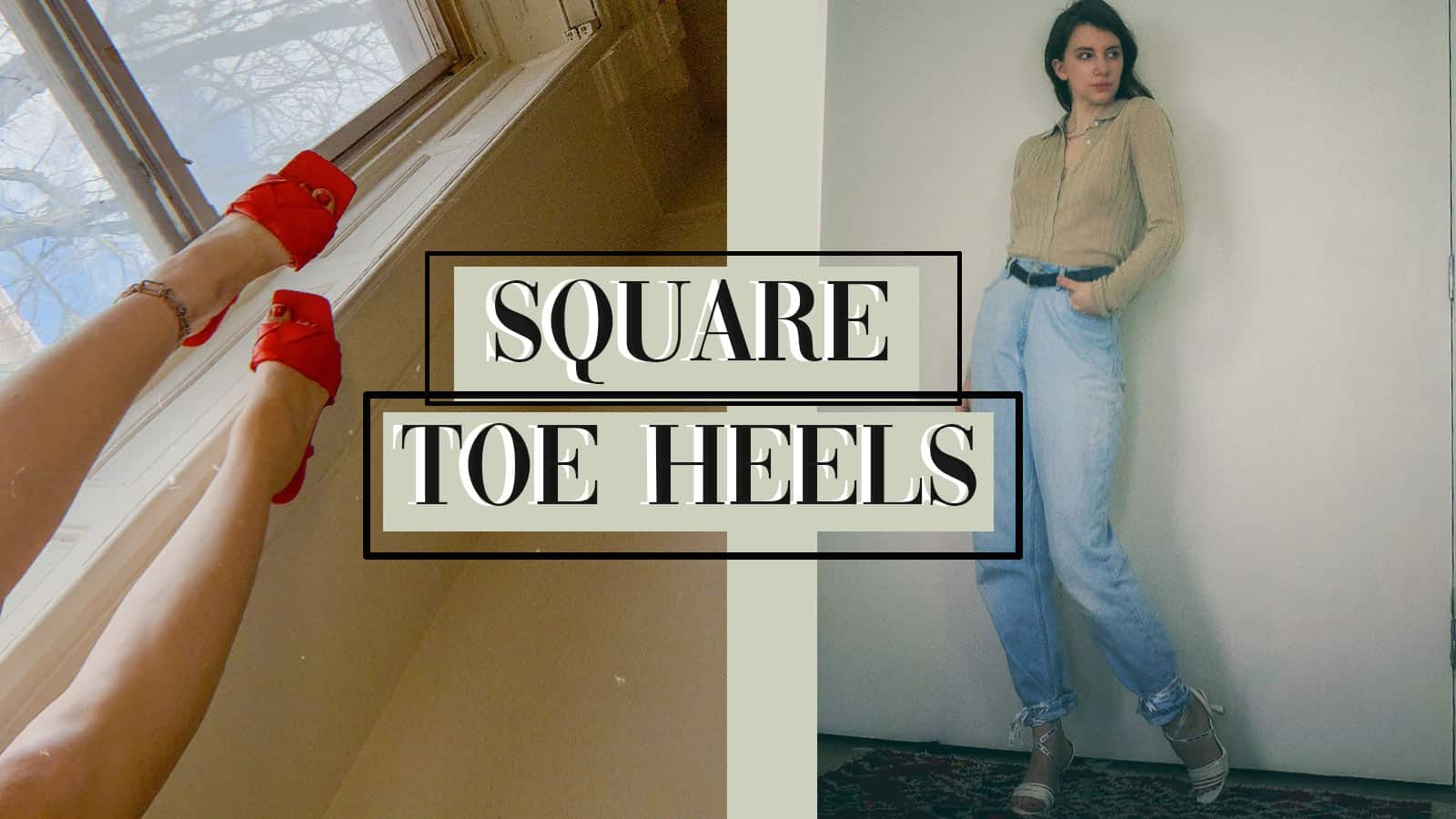 Square-toe heels are still trending, here's what you need to know