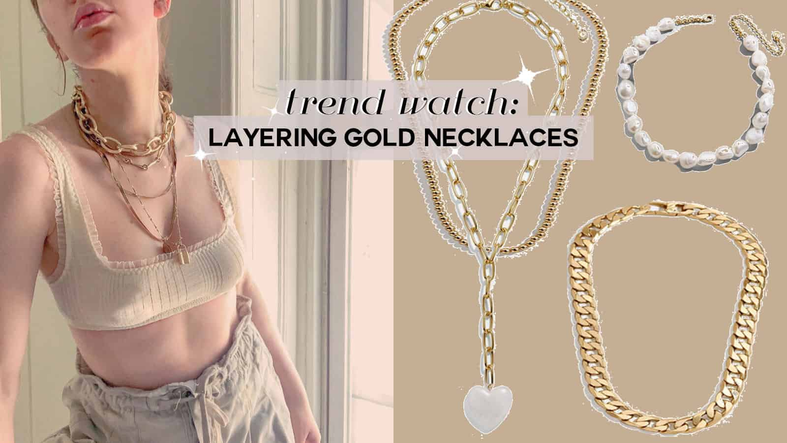 gold necklace trend, how to layer gold jewelry