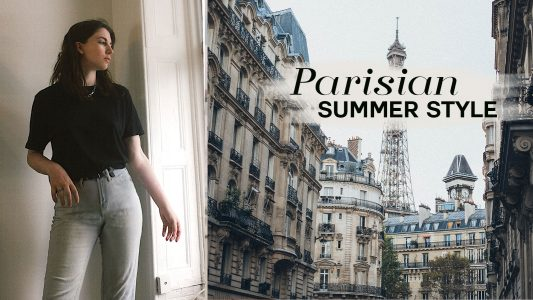 Parisian summer style ultimate guid