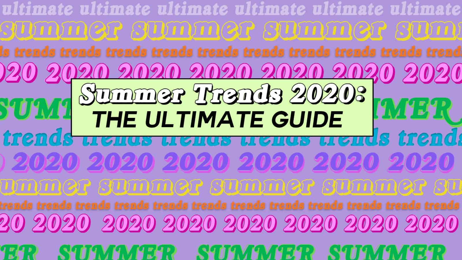 summer fashion trends 2020