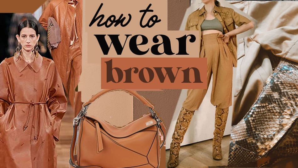 how to wear brown, brown outfit ideas