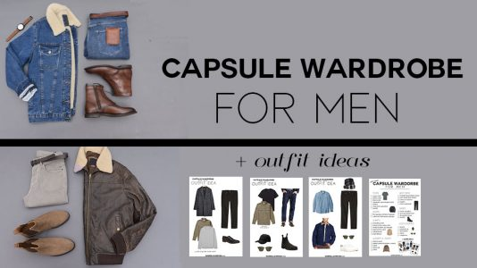 capsule wardrobe for men + wardrobe checklist and outfit ideas