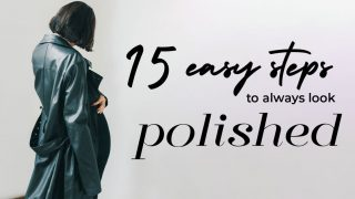 15 easy steps to always look polished, woman in trench coat looking chic