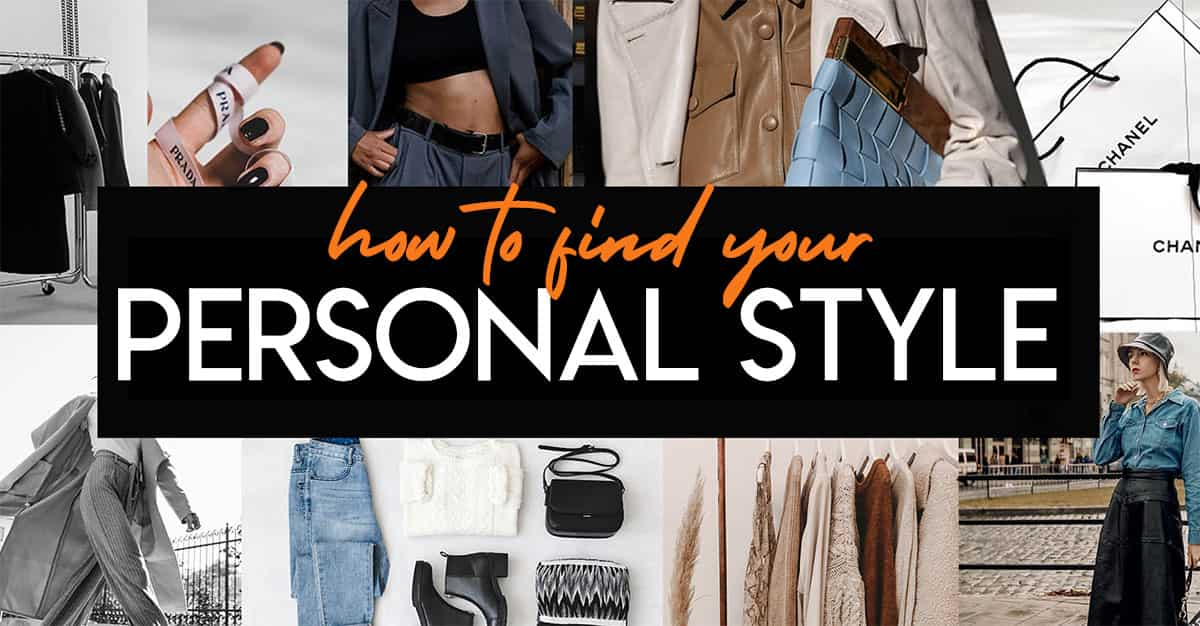 How to Define Your Personal Style in 8 Steps