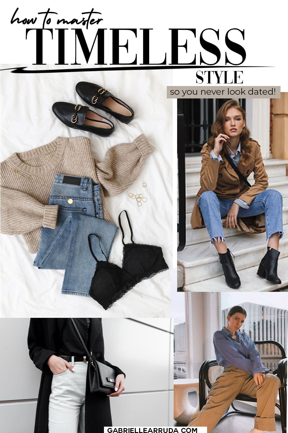 how to master timeless style and never look dated- classic outfit flatlay, woman wearing jeans and trench, elegant outfit on style blogger gabrielle arruda with wide leg trouser and blue shirt, cropped image of woman wearing black coat, black crossbody, and white jeans. elegant fashion